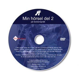 Bild som visar framsidan på dvd-skivan Min hörsel del 2, på teckenspråk